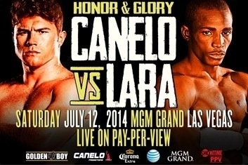 Canelo vs Lara July 12 Sat. 8pm ct