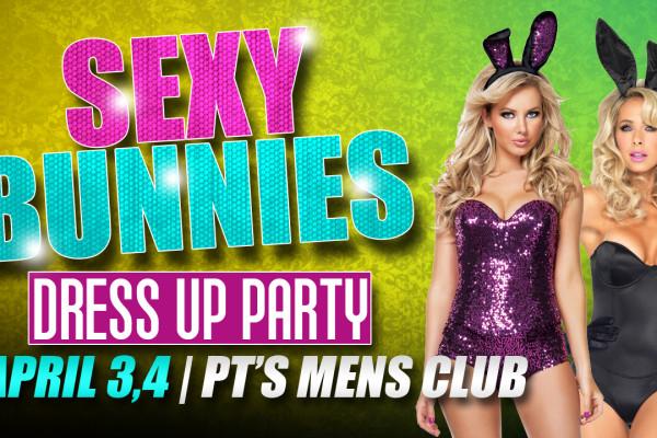 SEXXXY BUNNIES PARTY APRIL 3-4