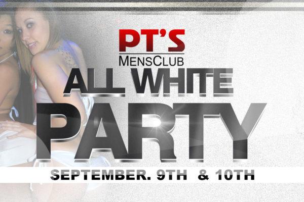 WHITE PARTY FRI & SAT. SEPT 9-10