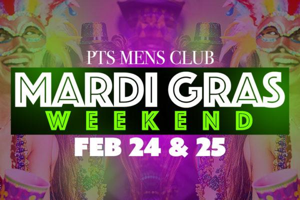 MARDI-GRAS PARTY Feb.24-25 Fri & Saturday